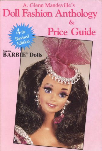 9780875884134: Doll Fashion Anthology & Price Guide