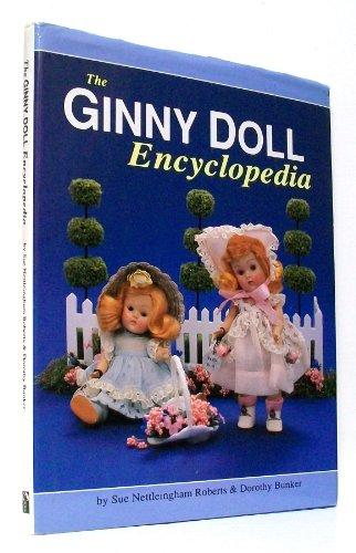 The Ginny Doll Encyclopedia: Nettleingham-Roberts, Sue; Bunker, Dorothy