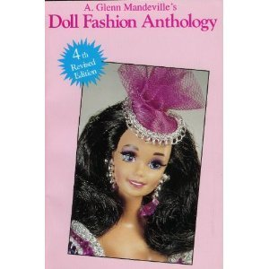 9780875884295: Doll Fashion Anthology: Featuring Barbie and other Fashion Dolls