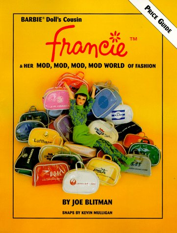 Francie and Her Mod, Mod, Mod World of Fashion: Blitman, Joe