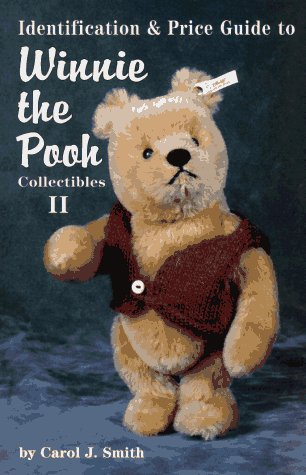 9780875884660: Winnie the Pooh Collectibles II: Identification & Price Guide