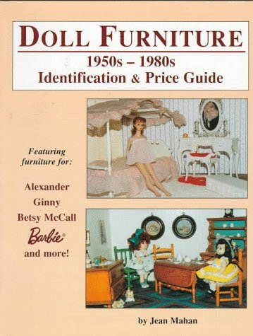 9780875884783: Doll Furniture 1950s-1980s: Identification and Price Guide