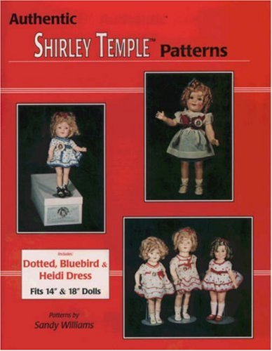 Authentic Shirley Temple Patterns: Williams, Sandy