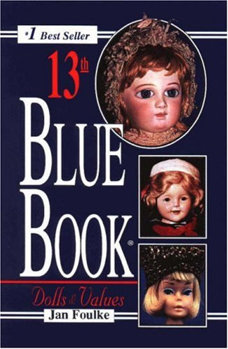 9780875885032: Blue Book of Dolls and Values (BLUE BOOK DOLLS AND VALUES)