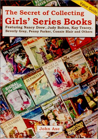 9780875885773: The Secret of Collecting Girls' Series Books: Value Guide