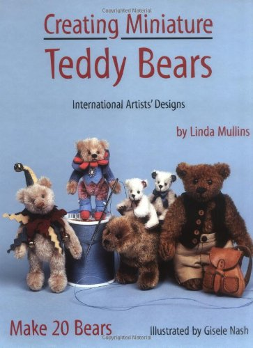 9780875885841: Creating Miniature Teddy Bears (International Artists' Designs)