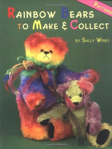 9780875885933: Rainbow Bears to Make and Collect