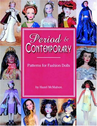 9780875886084: Period & Contemporary: Patterns for Fashion Dolls
