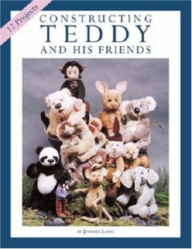 9780875886343: Constructing Teddy and His Friends: A Dozen Unique Animal Patterns