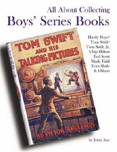 All About Collecting Boys' Series Books: Hardy: John Axe