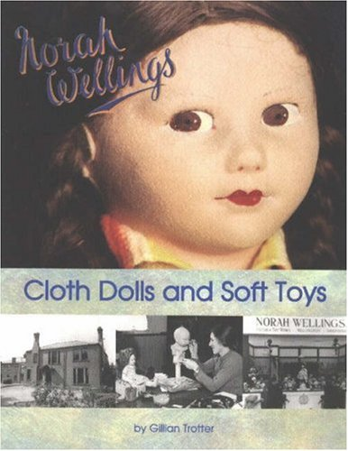 9780875886510: Norah Wellings Cloth Dolls and Soft Toys