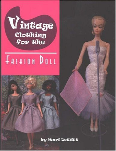 9780875886527: Vintage Clothing for the Fashion Doll