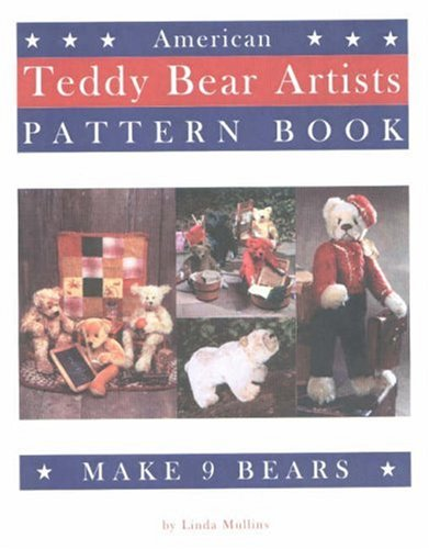9780875886619: American Teddy Bear Artists Pattern Book