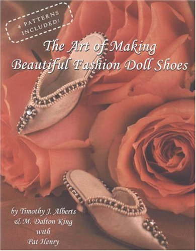 9780875886855: The Art of Making Beautiful Fashion Doll Shoes