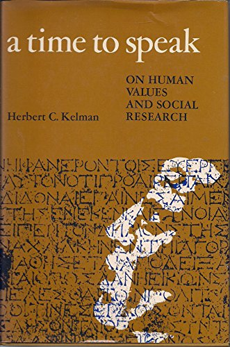 9780875890296: A Time to Speak: On Human Values and Social Research