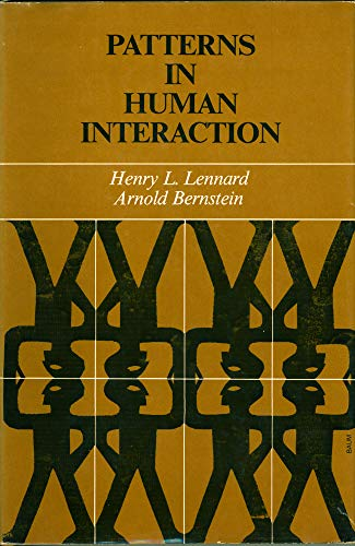 Patterns in human interaction (The Jossey-Bass behavioral science series): Lennard, Henry L