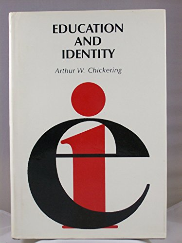 Education and Identity (The Jossey-Bass series in higher education): Chickering, Arthur W.