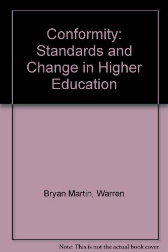 Conformity Standards and change in higher education: Martin, Warren Bryan