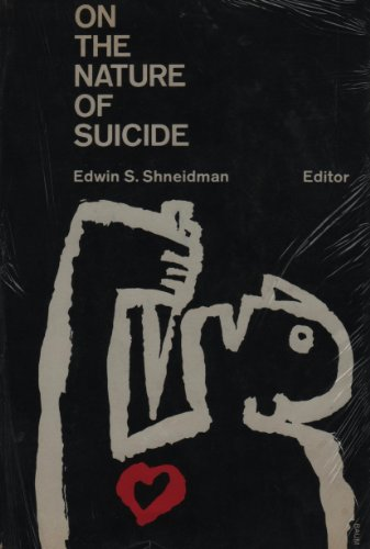 On the Nature of Suicide: Edwin S. Shneidman
