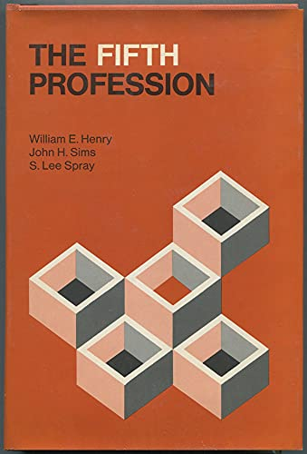 9780875890883: The fifth profession (The Jossey-Bass behavioral science series)