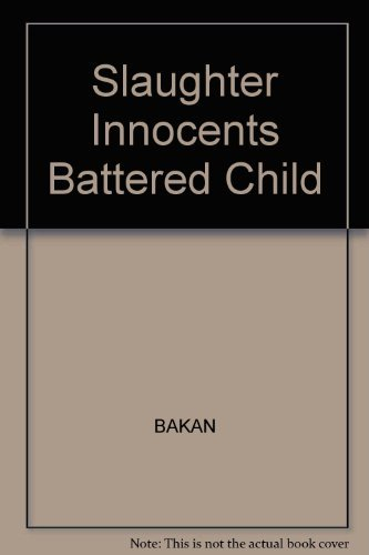 9780875890937: Slaughter of the Innocents (The Jossey-Bass behavioral science series)