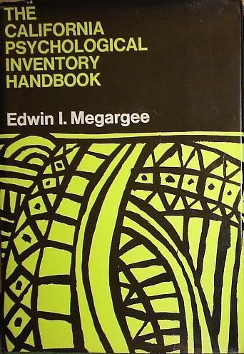 The California Psychological Inventory Handbook (Jossey-Bass behavioral science series): Edwin ...
