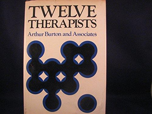 9780875891392: Twelve therapists (The Jossey-Bass behavioral science series)