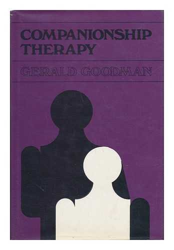 9780875891477: Companionship Therapy: Studies in Structured Intimacy (Jossey-Bass behavioral science series)
