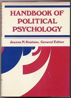 9780875891743: Handbook of political psychology (The Jossey-Bass behavioral science series)