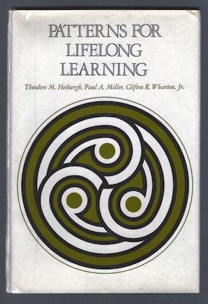 Patterns for Lifelong Learning (The Jossey-Bass series in higher education): Theodore Martin ...
