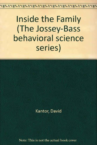 9780875892504: Inside the Family: Toward a Theory of Family Process (The Jossey-Bass behavioral science series)