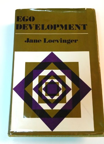 Ego Development: Conceptions and Theories (Jossey-Bass Behavioral: Jane Loevinger, Augusto