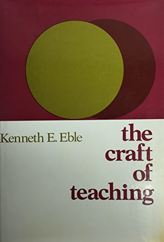 9780875892849: The craft of teaching: [a guide to mastering the professor's art] (The Jossey-Bass series in higher education)