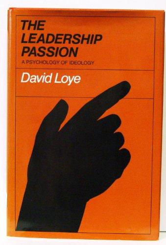The Leadership Passion.: Loye, David