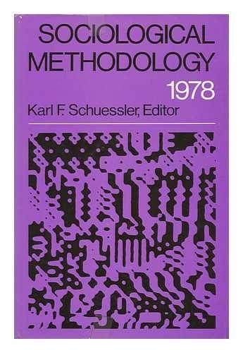 Sociological Methodology 1978: Karl F. (Ed.)
