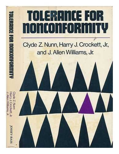 9780875893624: Tolerance for Nonconformity (The Jossey-Bass social and behavioral science series)