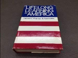 Lifelong Learning in America: An Overall View: Peterson, Richard E.