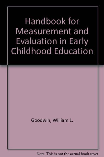 9780875894409: Handbook for Measurement and Evaluation in Early Childhood Education: Issues, Measures, and Methods (The Jossey-Bass social and behavioral science series)