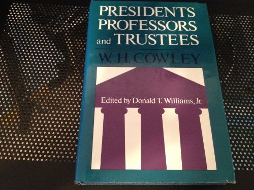 9780875894485: Presidents, Professors and Trustees (UMI books on demand)