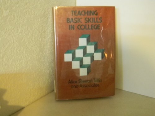 Teaching Basic Skills in College: A Guide: Trilling