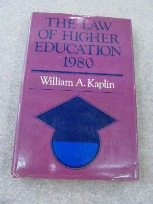 9780875894621: Law of Higher Education 1980 (The Jossey-Bass series in higher education)