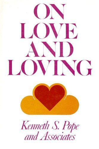 9780875894799: On Love and Loving: Psychological Perspectives on the Nature and Experience of Romantic Love (JOSSEY BASS SOCIAL AND BEHAVIORAL SCIENCE SERIES)