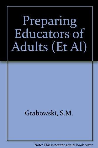 9780875895093: Preparing Educators of Adults (Et Al)