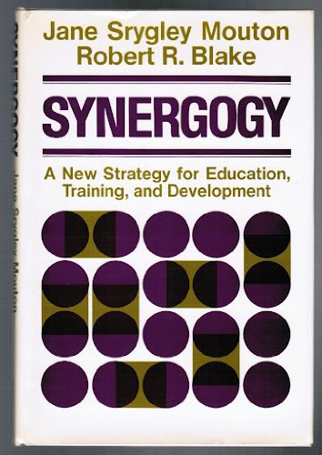 9780875895901: Synergogy: A New Strategy for Education, Training, and Development (Jossey Bass Higher & Adult Education Series)