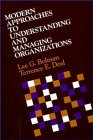 9780875895925: Modern Approaches to Understanding and Managing Organizations (JOSSEY BASS SOCIAL AND BEHAVIORAL SCIENCE SERIES)