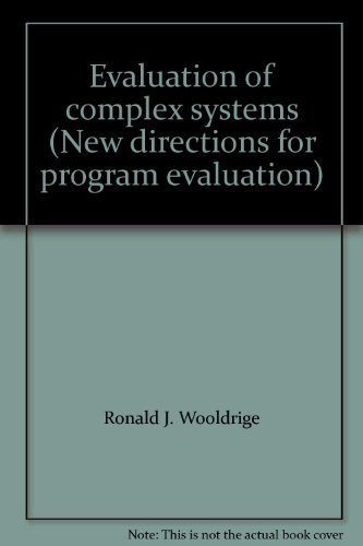 Evaluation of complex systems (New directions for program evaluation)