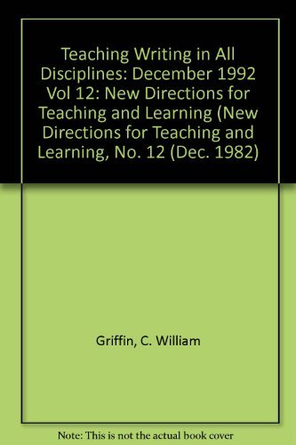 9780875899268: Teaching Writing in All Disciplines: New Directions for Teaching and Learning, Number 12 (J-B TL Single Issue Teaching and Learning) (Vol 12)