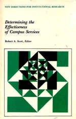 Determining the Effectiveness of Campus Services.: Scott, Robert A.