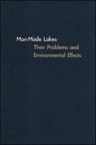 9780875900179: Man-Made Lakes: Their Problems and Environmental Effects (Geophysical Monograph Series)