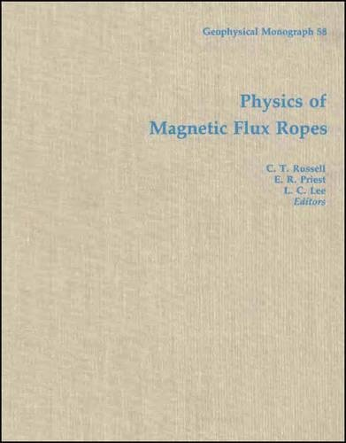 9780875900261: Physics of Magnetic Flux Ropes (Geophysical Monograph Series)